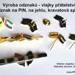 Výroba odznaků do klopy, kravaty, kravatové spony Vlajky přáteství Státní vlajky